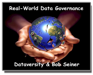 Logo for Real-World Data Governance Webinar Series from DATAVERSITY and Bob Seiner