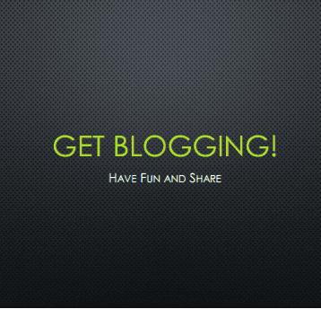 Get Blogging!